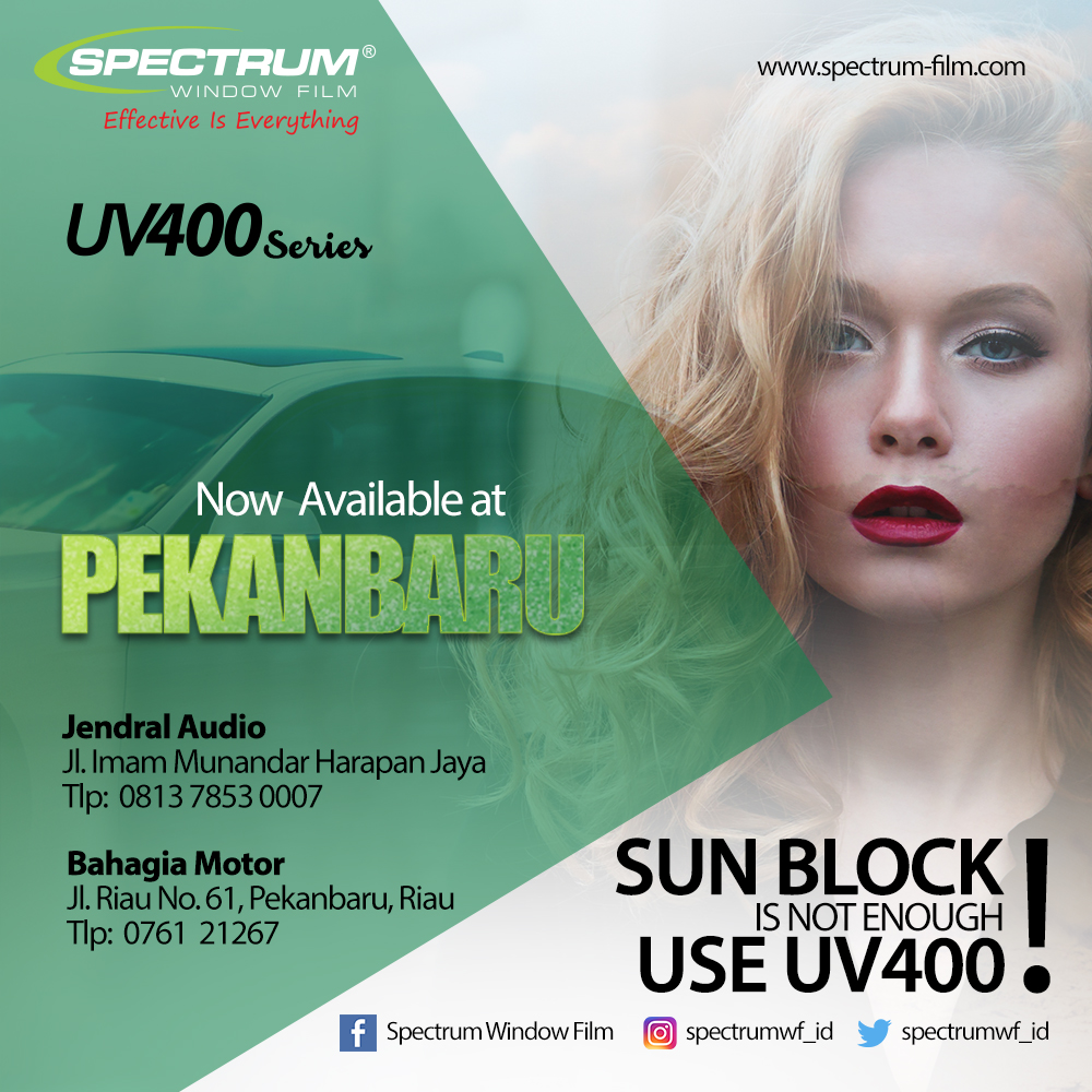 UV400 spectrum window film - kaca film di pekanbaru